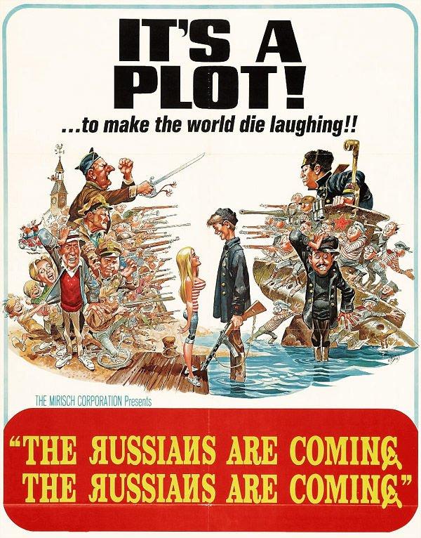 """É uma trama! ...para fazer o mundo morrer de rir! """"Os russos estão chegando. Os russos estão chegando."""""""
